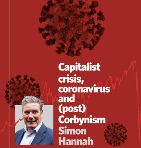 New ebook – Capitalist crisis, Coronavirus and (post) Corbynism